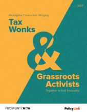 Making the Connection: Bringing Tax Wonks & Grassroots Activists Together to End Inequality