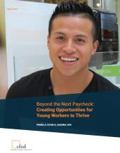 Beyond the Next Paycheck: Creating Opportunities for Young Workers to Thrive