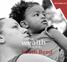 Racial Wealth Divide in South Bend