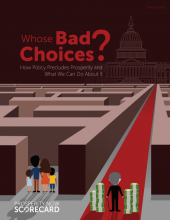 Whose Bad Choices? How Policy Precludes Prosperity and What We Can Do About It